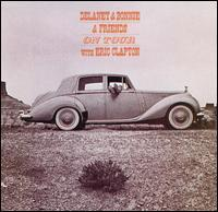 Delaney & Bonnie & Friends - On Tour with Eric Clapton