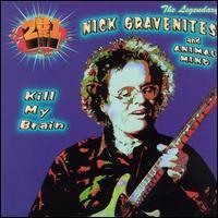 Nick Gravenites & Animal Mind - Kill My Brain