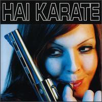 Hai Karate - Hai Karate