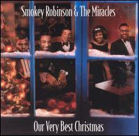 Smokey Robinson & the Miracles - Our Very Best Christmas
