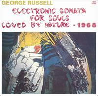 George Russell - Electric Sonata for Souls Loved by Nature - 1968