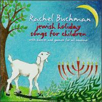 Rachel Buchman - Jewish Holiday Songs for Children