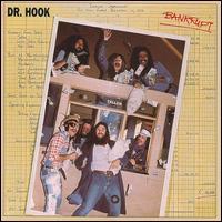 Dr. Hook - Bankrupt