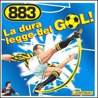 883 - La Dura Legge del Gol!