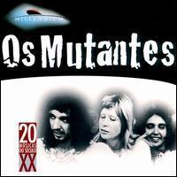 Os Mutantes - Millennium: Os Mutantes