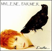 Mylene Farmer - L' Autre...
