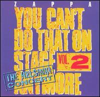 Frank Zappa - You Can't Do That on Stage Anymore, Vol. 2