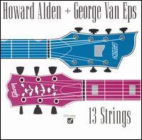 Howard Alden With George Van Eps - 13 Strings