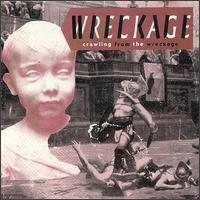 Wreckage - Crawling from the Wreckage