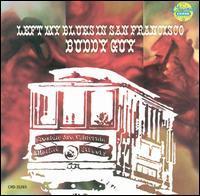 Buddy Guy - I Left My Blues in San Francisco