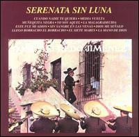 Jose Alfredo Jimenez - Serenata Sin Luna