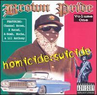 Brown Pride - Homicide Suicide