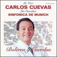 Carlos Cuevas - Boleros Y Cuerdas