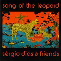 Sergio Dias And Friends - Song of the Leopard