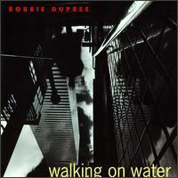 Robbie Dupree - Walking on Water