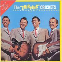 "Buddy Holly & the Crickets / Buddy Holly - The ""Chirping"" Crickets"