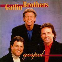 Gatlin Brothers - Gospel