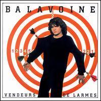 Daniel Balavoine - Vendeurs de Larmes