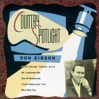 Don Gibson - Country Spotlight
