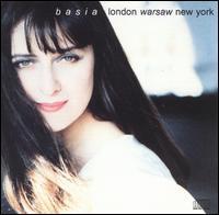 Basia - London Warsaw New York