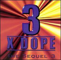 Three Times Dope - Da Sequel