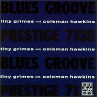 Tiny Grimes - Blues Groove (Tiny Grimes With Coleman Hawkins)