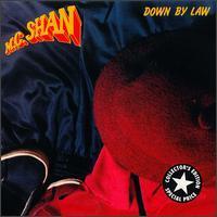 MC Shan - Down by Law