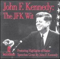 John F. Kennedy - The JFK Wit