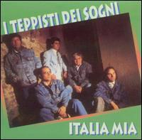 I Teppisti Dei Sogni - Italia Mia