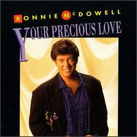 Ronnie McDowell - Your Precious Love