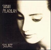 Sarah McLachlan - Solace