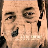 Louis Chedid - Ces Mots Sont Pour Toi 1992