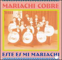 Mariachi Cobre - Este Es Mi Mariachi
