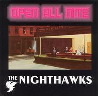 The Nighthawks - Open All Nite