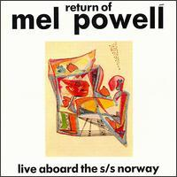 Mel Powell - Return of Mel Powell