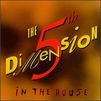 The 5th Dimension - In the House
