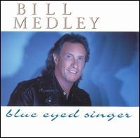 Bill Medley - Blue Eyed Singer