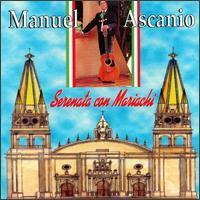Manuel Ascanio - Serenata Con Mariachi