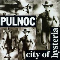 Pulnoc - City of Hysteria