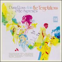 Diana Ross & the Supremes/The Temptations - Diana Ross & the Supremes Join the Temptations
