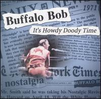 Buffalo Bob Smith - It's Howdy Doody Time