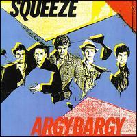 Squeeze - Argybargy [Bonus Tracks]