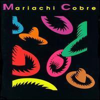 Mariachi Cobre - Mariachi Cobre