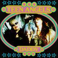 Teen Angels - Daddy