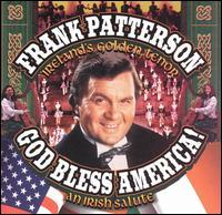 Frank Patterson - God Bless America: An Irish Salute