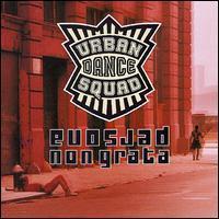 Urban Dance Squad - Persona Non Grata