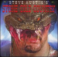 Steve Austin - Stone Cold Country