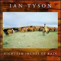 Ian Tyson - Eighteen Inches of Rain