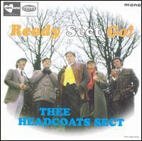 Thee Headcoats Sect - Ready Sect Go!