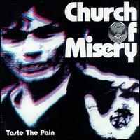 Church of Misery - Taste the Pain